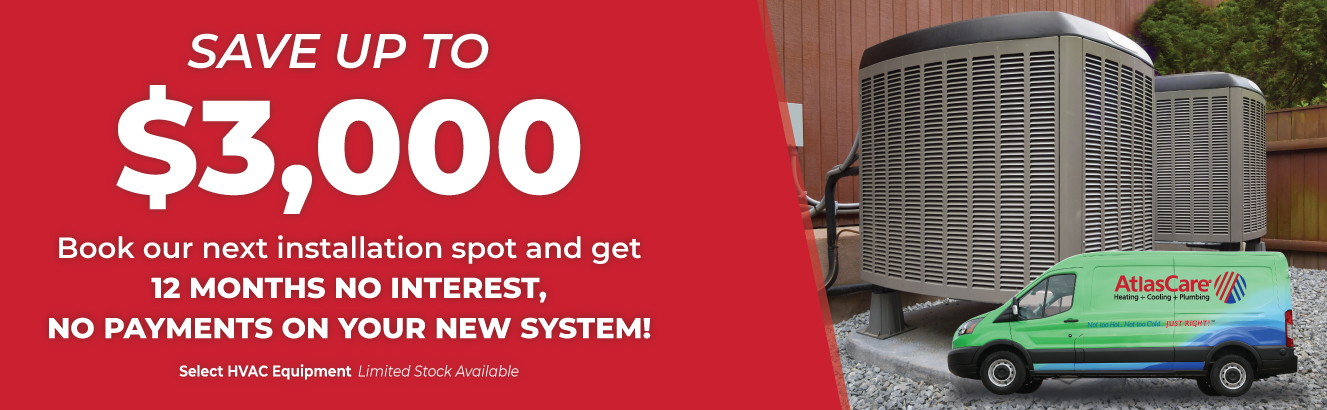 Save up to $3,000 on HVAC with no interest and no payments for 12 months